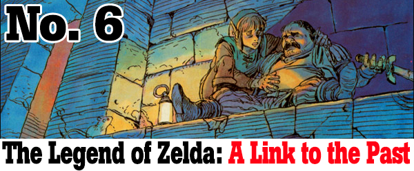 A Link to the Past -- Number 6