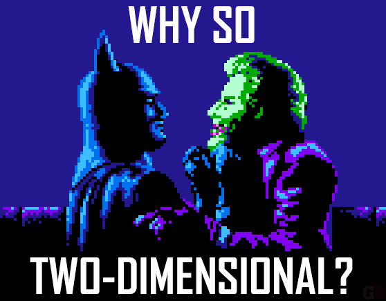 Why so two-dimensional?