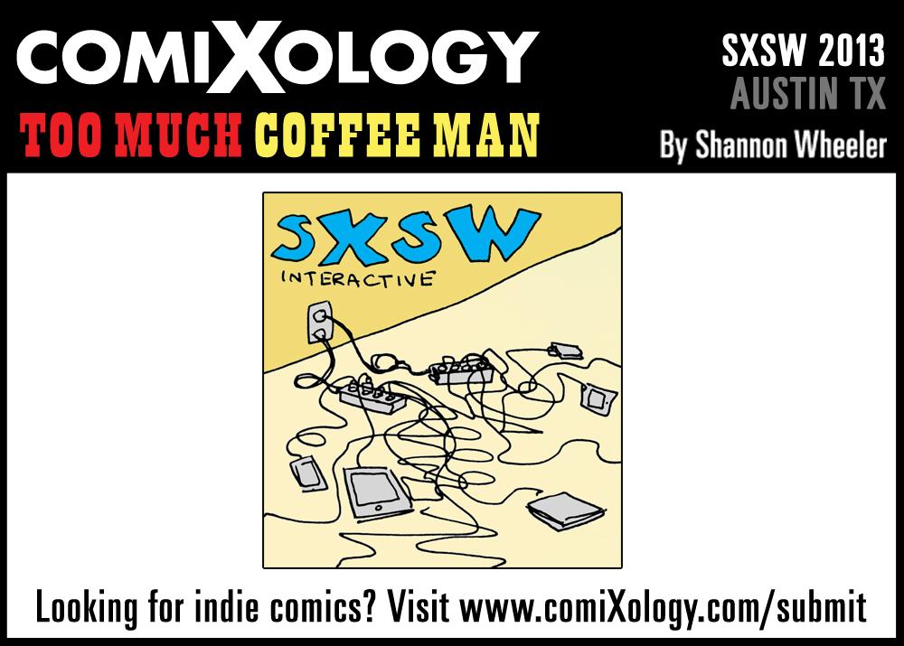 2013_03_09_TooMuchCoffee_SXSW_comic_02