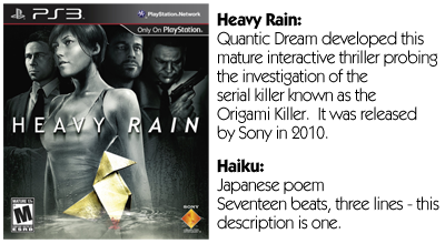 Haiku Review - Heavy Rain
