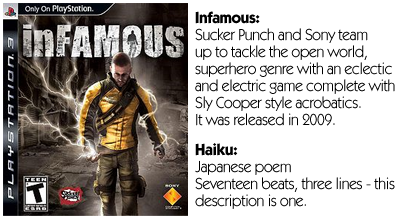 Haiku Review - Infamous (PS3)