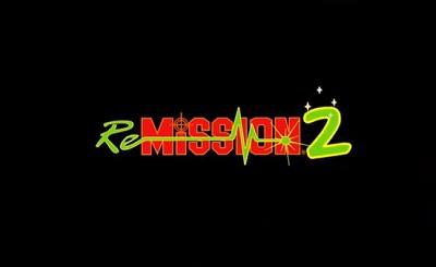 Re-Mission 2 2