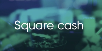 Square Cash unveils 'request' feature for collecting money over email