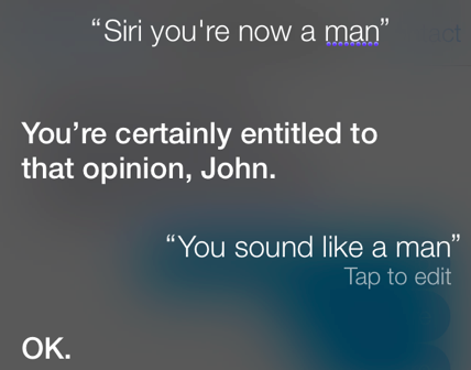 Siri might be a man, but she's a little conflicted about it.