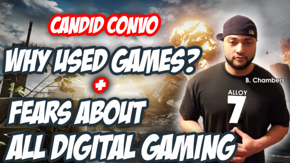 Candid convo: Why used games?