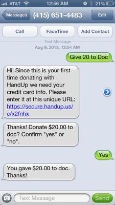 Use the HandUp app to donate to a person in need.