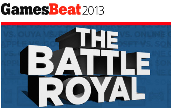 Battle Royal is GamesBeat 2013's theme.