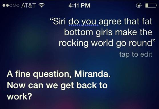 Siri fat bottomed girls