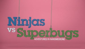 Ninjas vs Superbugs
