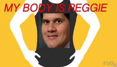 Reggie's body is ready