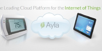 Ayla pushes software to control the Internet of things, pulls in $14M