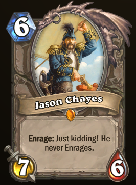 Hearthstone Jason Chayes even has his own card, which you can find in the credits.