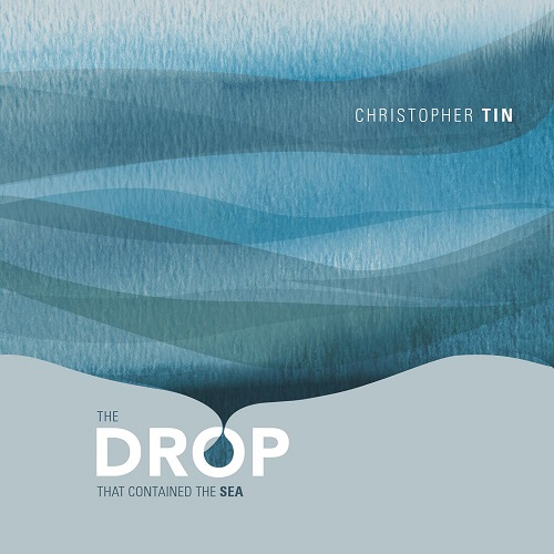 The Drop that Contained the Sea is Christopher Tin's second album.