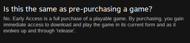 Part of the Early Access FAQ as it appeared in May 2014.