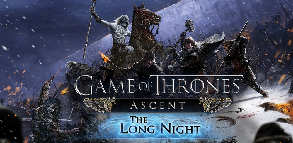 Game of Thrones Ascent: The Long Night