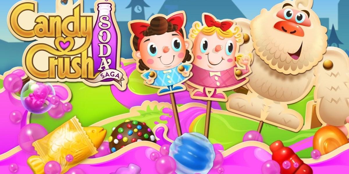 Candy Crush Soda Saga.