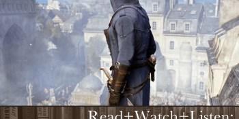 Read+Watch+Listen: Bonus material for Assassin's Creed: Unity fans