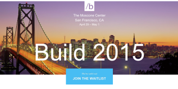 The HoloLens effect: Microsoft's Build 2015 conference sells out in under an hour