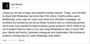 Jan Koum fb post -- WhatsApp 700M users