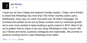 Jan Koum fb post -- WhatsApp 700M users