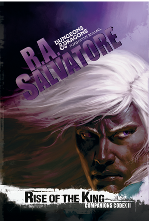 Rise of the King is the most recent book on the adventures of that most famous dark elf, Drizzt Do'Urden.
