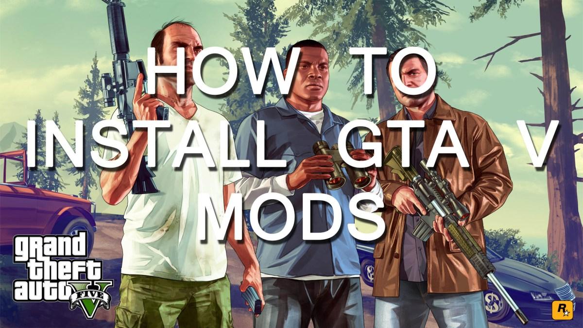 How to install GTA V mods - Free Game Hacks