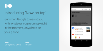 Google announces Now on Tap: a Google Now feature that answers your questions anywhere in Android M