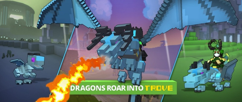 Trove has dragons.