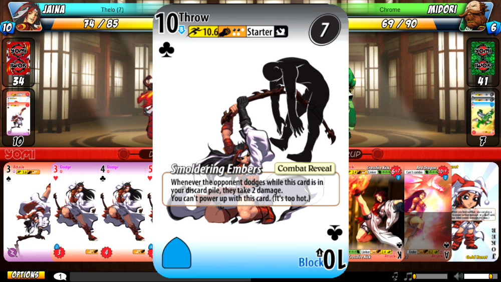Every card gives you two options to choose from, giving you a better shot at countering your opponent.