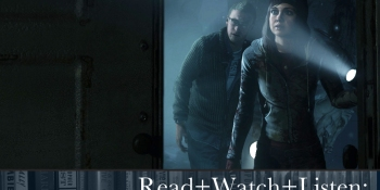 Read+Watch+Listen: Bonus material for Until Dawn fans