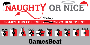 GamesBeat's 2015 'Naughty and Nice' alternative holiday gift guide