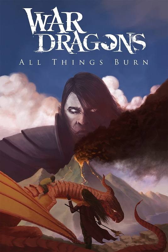 War Dragons: All Things Burn is a novel for a mobile game.