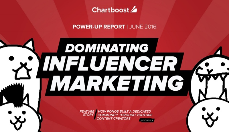 Chartboost's influencer marketing report.