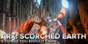 5 things you should know about Ark's Scorched Earth expansion