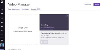 Twitch finally lets you upload videos