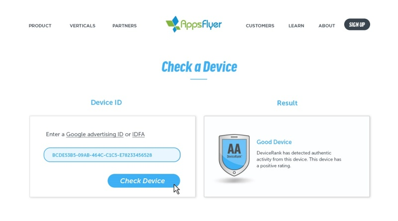 AppsFlyer checks devices for fraud.