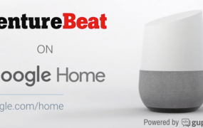 VentureBeat on Google Home will be available later this month.