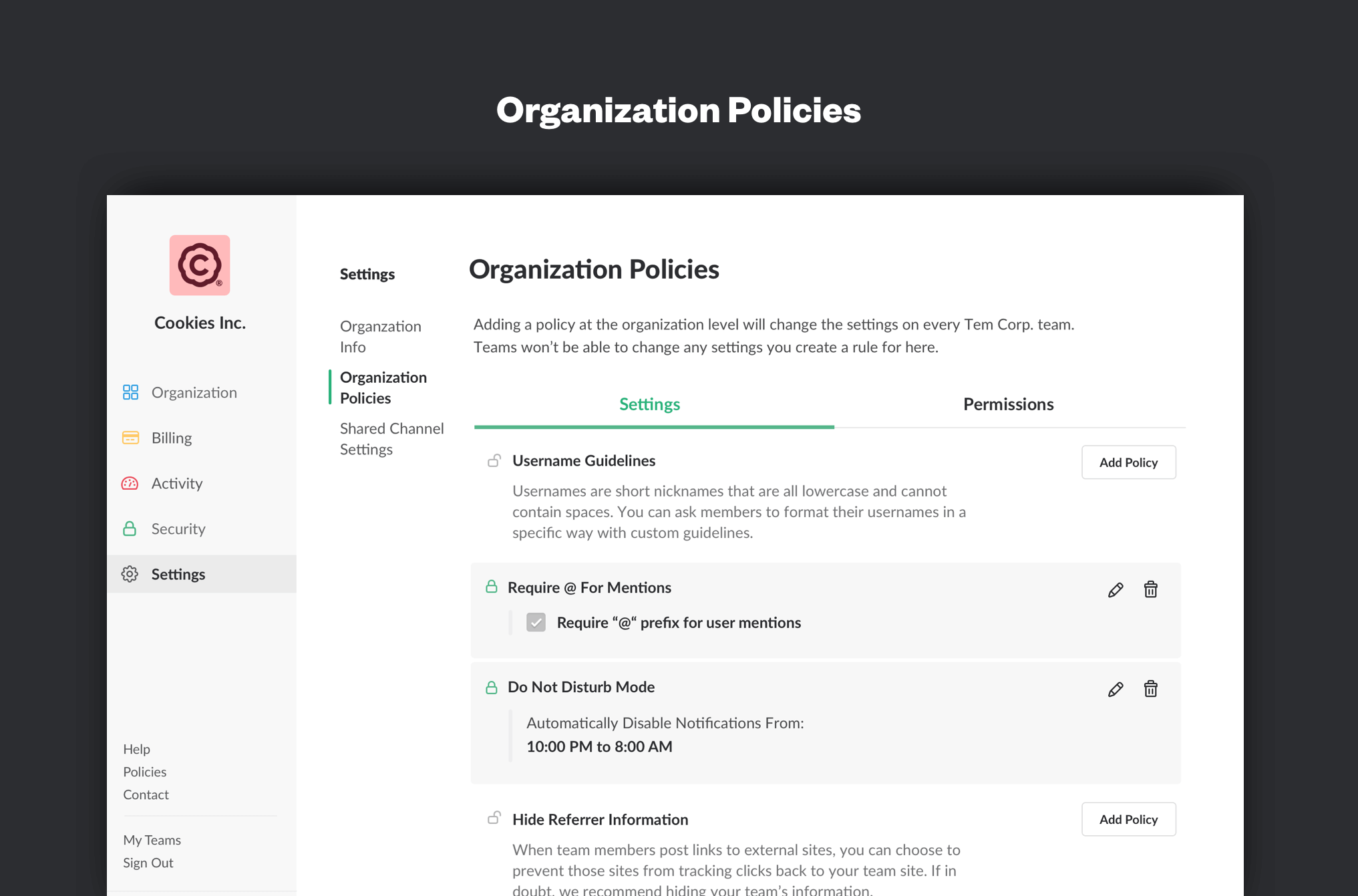 Slack's Enterprise Grid allows IT administrators to set organizational policies for all users.