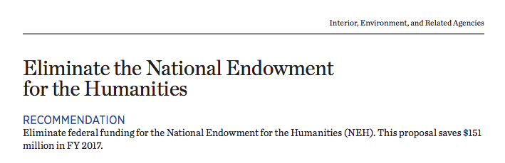 President Trump's budget blueprint for 2017 proposes the elimination of the National Endowment for the Humanties.