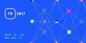 Facebook opens registration for F8 2017 in San Jose