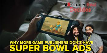 Why don't more game publishers have Super Bowl ads? GamesBeat Decides