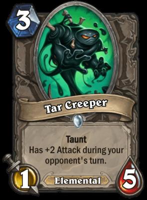 Tar Creeper.