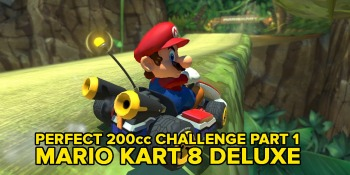 Watch us try to do a perfect run in Mario Kart 8 Deluxe's 200cc mode