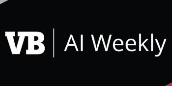 AI Weekly: Google shifts from mobile-first to AI-first world