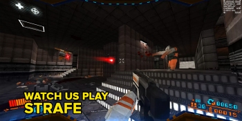 Strafe hands-on: The old-school PC shooter you've waited for since 1996