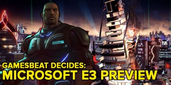 What should you expect from Microsoft at E3? GamesBeat Decides