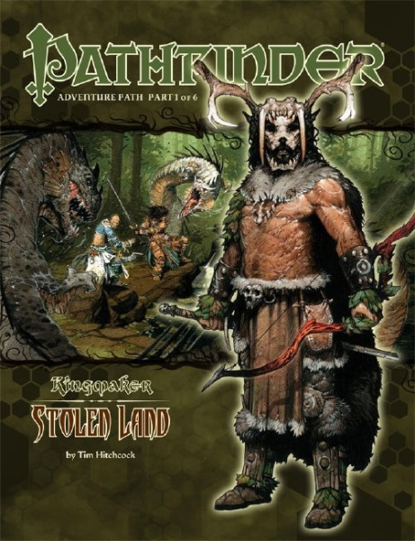 Stolen Land is the first part of the Pathfinder Kingmaker adventure path.