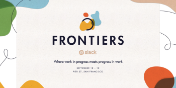 Slack introduces Frontiers, its first future of work conference