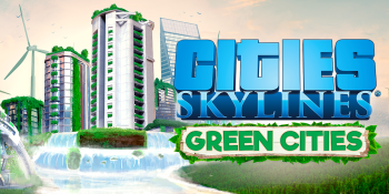 Cities: Skylines is going green with its next expansion