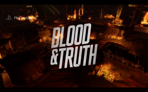 Blood & Truth.